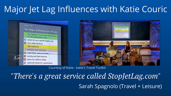 Major Jet Lag Influences with Katie Couric and Travel+Leisure - StopJetLag