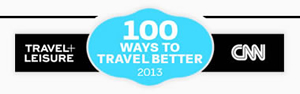 Travel+Leisure - CNN Travel 100 Ways to Travel Better